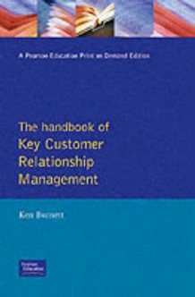 Handbook of Key Customer Relationship Management av Ken Burnett (Heftet)