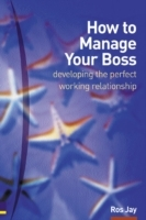 How to Manage Your Boss av Ros Jay (Heftet)