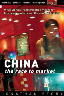 China - The Race to Market av Jonathan Story (Heftet)