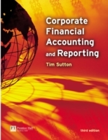 Corporate Financial Accounting and Reporting av Tim Sutton (Heftet)
