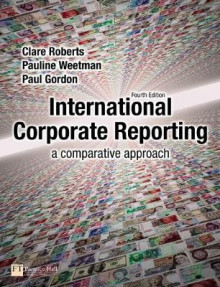International Corporate Reporting av Clare Roberts, Pauline Weetman og Paul D. Gordon (Heftet)