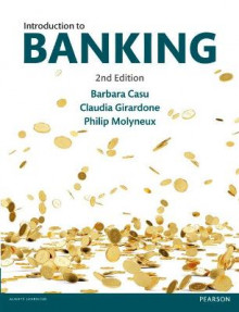 Introduction to Banking 2nd edn av Barbara Casu, Claudia Girardone og Philip Molyneux (Heftet)