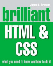 Brilliant HTML and CSS av James A. Brannan (Heftet)