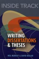 Inside Track to Writing Dissertations and Theses av Neil Murray og David Beglar (Heftet)