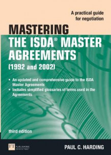 Mastering the ISDA Master Agreements av Paul Harding (Heftet)