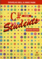 C# for Students av Douglas Bell og Mike Parr (Heftet)