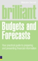 Brilliant Budgets and Forecasts av Malcolm Secrett (Heftet)