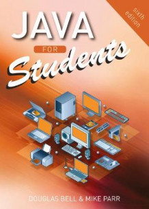 Java For Students av Douglas Bell og Mike Parr (Heftet)