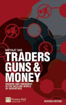 Traders, Guns & Money av Satyajit Das (Heftet)