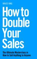How to Double Your Sales av Bruce King (Heftet)