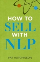 How to sell with NLP av Pat Hutchinson (Heftet)