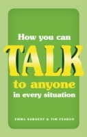 How You Can Talk to Anyone in Every Situation av Emma Sargent og Tim Fearon (Heftet)