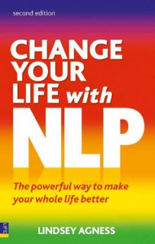 Change Your Life with NLP av Lindsey Agness (Heftet)