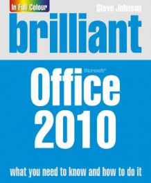 Brilliant Office 2010 av Steve Johnson (Heftet)