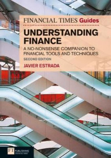 FT Guide to Understanding Finance av Javier Estrada (Heftet)