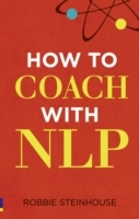 How to Coach with NLP av Robbie Steinhouse (Heftet)