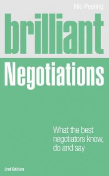 Brilliant Negotiations 2e av Nick Peeling (Heftet)