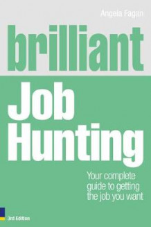 Brilliant Job Hunting av Angela Fagan (Heftet)