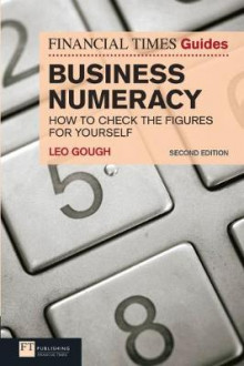 FT Guide to Business Numeracy av Leo Gough (Heftet)