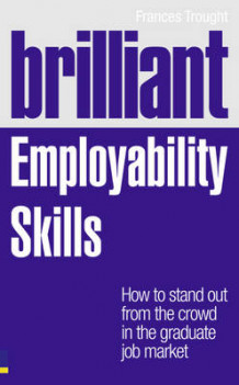 Brilliant Employability Skills av Frances Trought (Heftet)