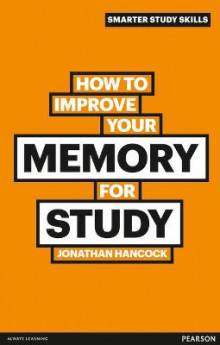 How to Improve Your Memory for Study av Jonathan Hancock (Heftet)