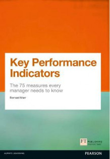 Key Performance Indicators (KPI) av Bernard Marr (Heftet)