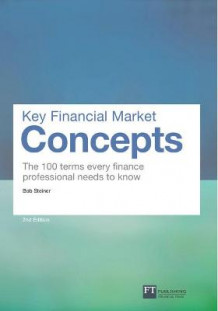 Key Financial Market Concepts av Bob Steiner (Heftet)