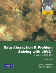 Data Abstraction and Problem Solving with Java: Walls and Mirrors av Janet Prichard og Frank M. Carrano (Heftet)