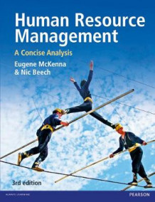 Human Resource Management av Eugene McKenna og Professor Nic Beech (Heftet)