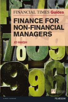 FT Guide to Finance for Non Financial Managers av Jo Haigh (Heftet)