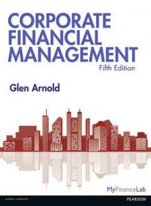 Corporate Financial Management, Plus MyFinanceLab with Pearson Etext av Glen Arnold (Blandet mediaprodukt)