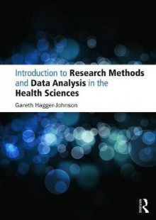 Introduction to Research Methods and Data Analysis in the Health Sciences av Gareth Hagger-Johnson (Heftet)