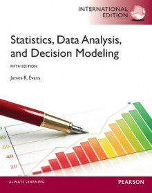 Statistics, Data Analysis, and Decision Modeling: International Edition av James R. Evans (Blandet mediaprodukt)