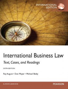 International Business Law: International Edition av Ray A. August, Don Mayer og Michael B. Bixby (Heftet)
