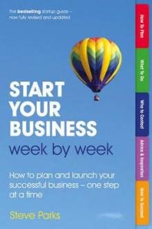 Start Your Business Week by Week av Steve Parks (Heftet)