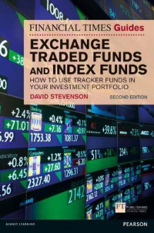 FT Guide to Exchange Traded Funds and Index Funds av David Stevenson (Heftet)