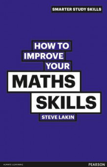 How to Improve Your Maths Skills av Steve Lakin (Heftet)