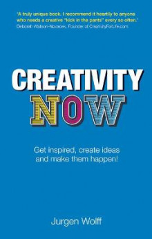 Creativity Now av Jurgen Wolff (Heftet)