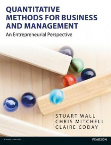 Quantitative Methods for Business and Management av Stuart Wall, Chris Mitchell og Claire Coday (Heftet)