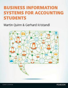 Business Information Systems for Accounting Students av Gerhard Kristandl og Martin Quinn (Heftet)
