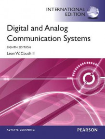 Digital & Analog Communication Systems av Leon W. Couch (Heftet)