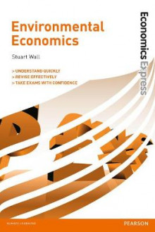Economics Express: Environmental Economics av Stuart Wall (Heftet)