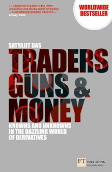 Traders, Guns and Money av Satyajit Das (Heftet)