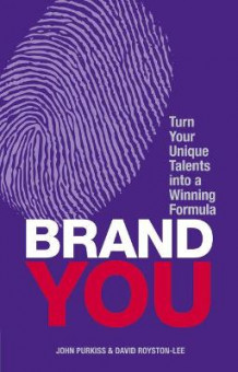 Brand You av John Purkiss og David Royston-Lee (Heftet)