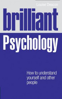 Brilliant Psychology av Louise Deacon (Heftet)
