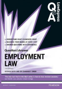 Law Express Question and Answer: Employment Law av Jessica Guth og Charanjit Singh (Heftet)