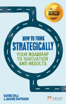 How to Think Strategically av Davide Sola og Jerome Couturier (Heftet)