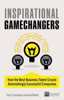 Inspirational Gamechangers av Gerry Thompson og David W. Mellor (Heftet)