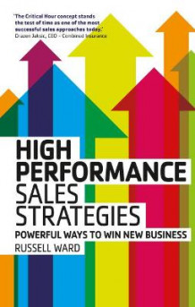 High Performance Sales Strategies av Russell Ward (Heftet)