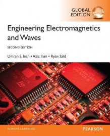 Electromagnetic Engineering and Waves av Aziz S. Inan, Umran S. Inan og Ryan Said (Heftet)